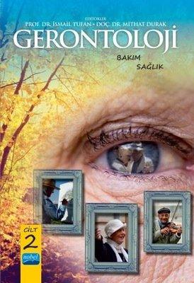 Gerontoloji: Bakım ve Sağlık Cilt-2