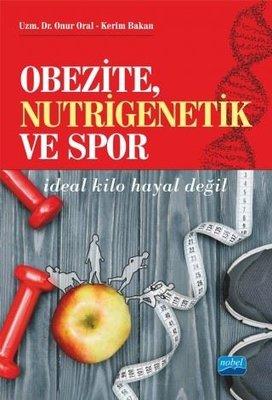 Obezite Nutrigenetik ve Spor