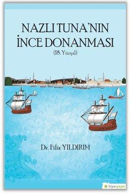 Nazlı Tuna'nın İnce Donanması-18.Yüzyıl