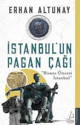 İstanbul'un Pagan Çağı-Bizans Öncesi İstanbul