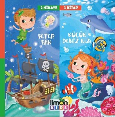 2 Hikaye 1 Kitap: Peter Pan-Deniz Kızı