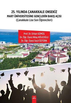 25.Yılında Çanakkale Onsekiz Mart Üniversitesine Gençlerin Bakış Açısı-Çanakkale Lise Son Öğrenciler