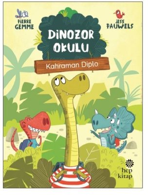 Dinozor Okulu-Kahraman Diplo