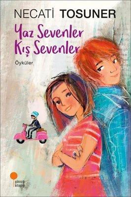 Yaz Sevenler Kış Sevenler-Öyküler