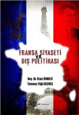 Fransa Siyaseti ve Dış Politikası