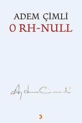 0 Rh Null