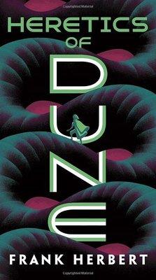 Heretics of Dune: Dune Chronicles Book 5