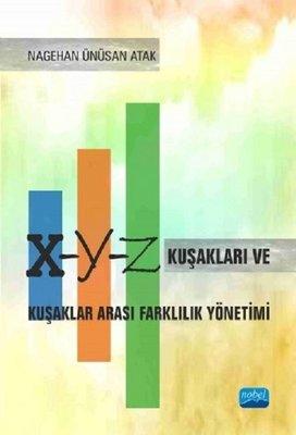 X-Y-Z Kuşakları ve Kuşaklar Arası Farklılık Yönetimi