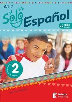 Solo Espanol 2-A1.2 Libro del Alumno y de Ejercicios+Audio Descargable