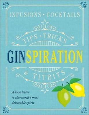 Ginspiration: Infusions Cocktails
