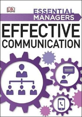 Effective Communication (Essential Managers)