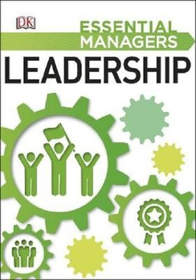 Leadership (Essential Managers)