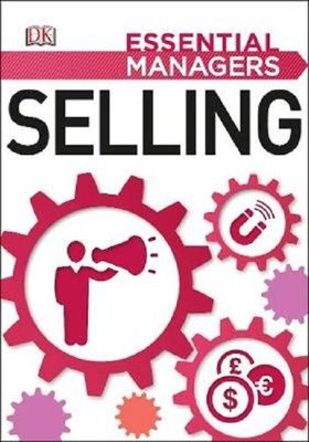 Selling (Essential Managers)
