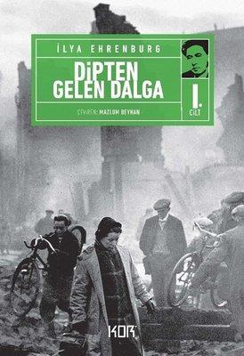 Dipten Gelen Dalga-1. Cilt