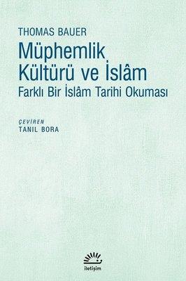 Müphemlik ve İslam-Farklı Bir İslam Tarihi Okuması