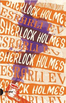 Sherlock Holmes 4-Esrarlı Ev