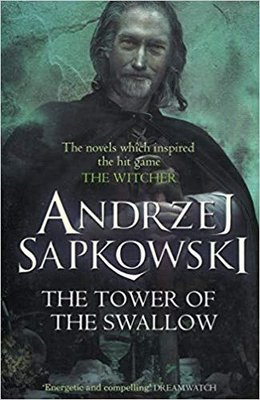 The Tower of the Swallow: Book 4 (The Witcher)