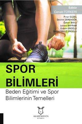Spor Bilimleri-Beden Eğitimi ve Spor Bilimlerini Temelleri