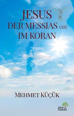 Jesus Der Messias Im Koran