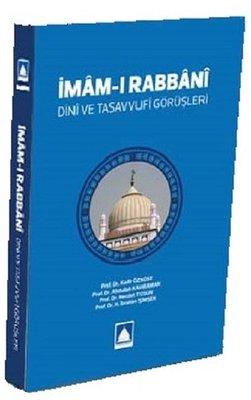 İmam-ı Rabbani: Dini ve Tasavvufi Görüşleri