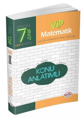 Editör 7.Sınıf VIP Matematik Konu Anlatımlı
