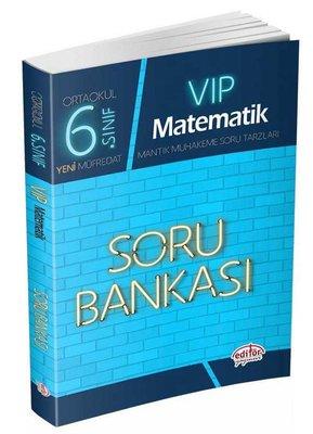 Editör 6.Sınıf VIP Matematik Soru Bankası