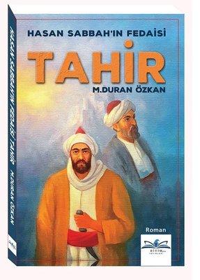 Hasan Sabbah'ın Fedaisi-Tahir
