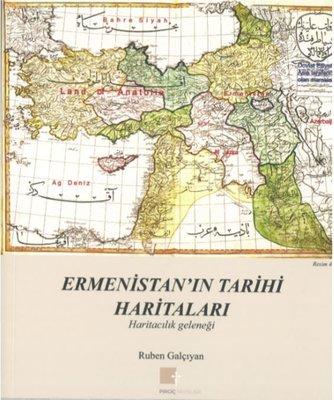 Ermenistan'ın Tarihi Haritaları-Haritacılık Geleneği