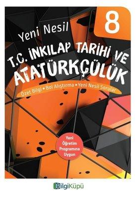 8.Sınıf Yeni Nesil T.C.İnkılap Tarihi ve Atatürkçülük