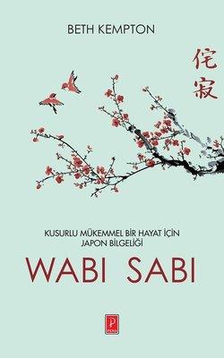 Kusurlu Mükemmel Bir Hayat İçin Japon Bilgeliği WABİ-SABİ ile ilgili görsel sonucu