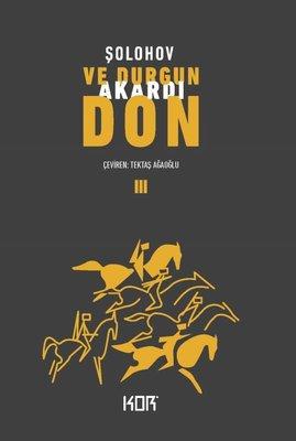 Ve Durgun Akardı Don-3
