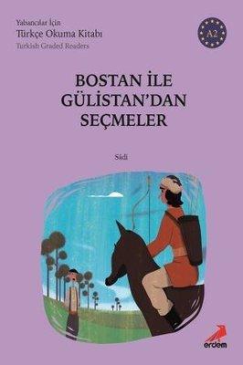 Bostan ile Gülistan'dan Seçmeler-A2 Yabancılar İçin Türkçe Okuma Kitabı
