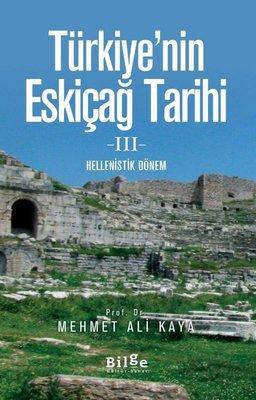 Türkiye'nin Eskiçağ Tarihi 3-Helenistik Dönem