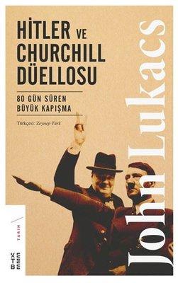 Hitler ve Churchill Düellosu