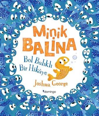 Minik Balina-Bol Balıklı Bir Hikaye