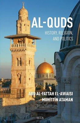 Al-Quds: History Religion and Politics