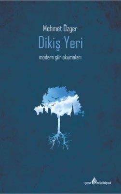 Dikiş Yeri-Modern Şiir Okumaları
