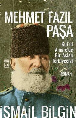 Mehmet Fazıl Paşa-Kut'ül Amare'de Bir Aslan Terbiyecisi