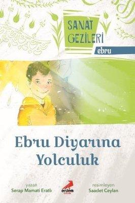 Ebru Diyarına Yolculuk-Ebru-Sanat Gezileri