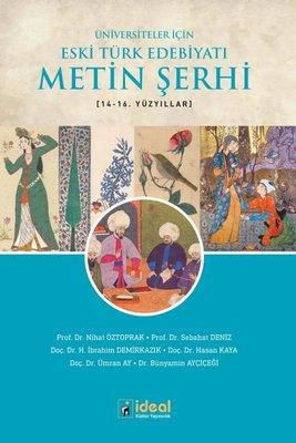 Üniversiteler için Eski Türk Edebiyatı Metin Şerhi 14-16.Yüzyıllar