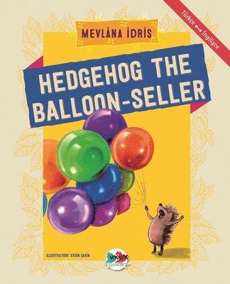 Hedgehog The Balloon-Seller-Türkçe İngilizce