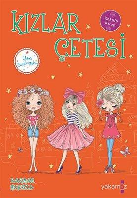 Kızlar Çetesi-Yeni Başlangıçlar