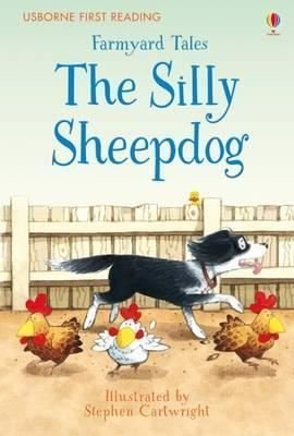 Farmyard Tales The Silly Sheepdog (First Reading) (2.2 First Reading Level Two (Mauve))