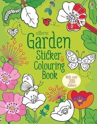 Garden Sticker and Colouring Book (First Colouring Books) (First Colouring Books with stickers)