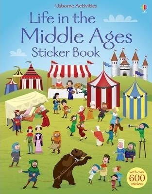 Life in the Middle Ages Sticker Book (Sticker Books)