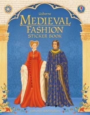 Medieval Fashion Sticker Book (Historical Sticker Dolly Dress) (Historical Sticker Dolly Dressing)