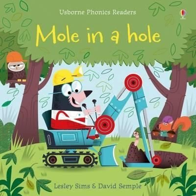 Mole in a Hole (Phonics Readers)