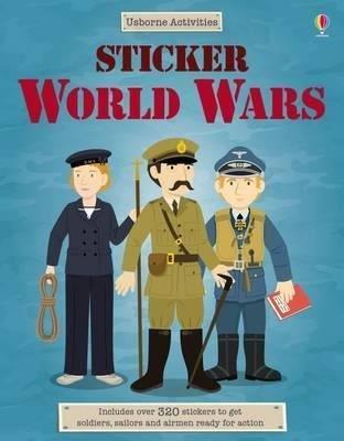 Sticker The World Wars (Usborne Activities) (Sticker Dressing)