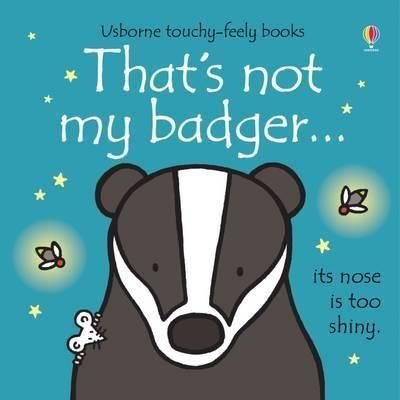That's not my badger...