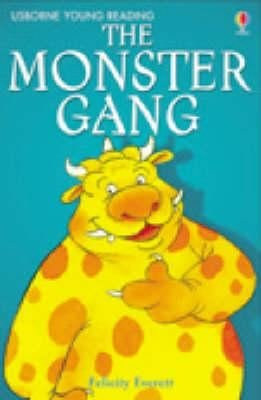 The Monster Gang (Young Reading (Series 1)) (3.1 Young Reading Series One (Red))